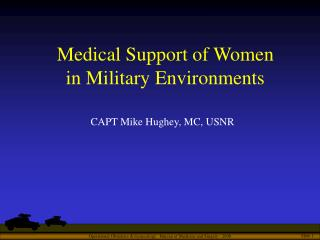 Medical Support of Women  in Military Environments