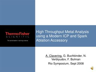 High Throughput Metal Analysis using a Modern ICP and Spark Ablation Accessory