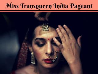 Miss Transqueen India Pageant 2018