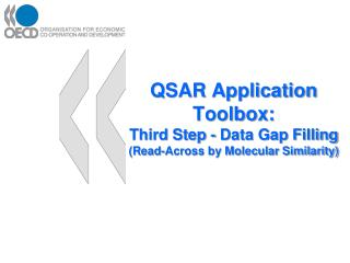 QSAR Application  Toolbox: Third Step - Data Gap Filling (Read-Across by Molecular Similarity)