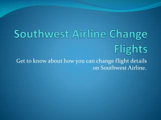 Southwest Airlines Policy on Changing Flights