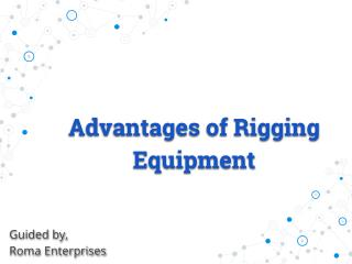 High Quality Rigging Equipment by Roma Enterprises