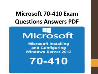 70-410 Exam Dumps PDF | Latest and Verified Microsoft 70-410 Exam Questions PDF
