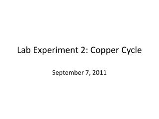 Lab Experiment 2: Copper Cycle