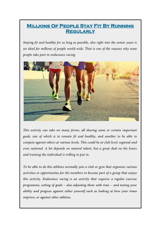 Millions Of People Stay Fit By Running Regularly