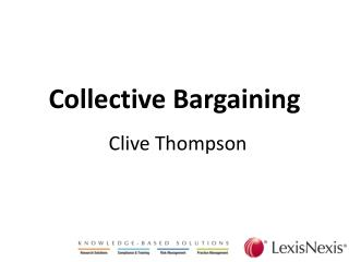 Collective Bargaining Clive Thompson