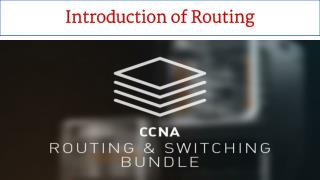 Introduction of Routing