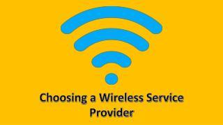 Choosing a wireless Network
