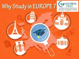 Why Study In Europe? Countries Like Germany, Italy and France - Global Tree
