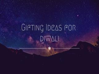 Best Gift Ideas for Diwali