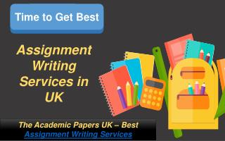 Time to Get Best Assignment Writing Services