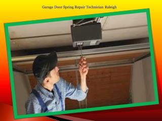 Garage Door Spring Repair Technician Raleigh