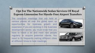 Nationwide Sedan Services Of Royal Express Limousine For Hassle-Free Airport Transfers
