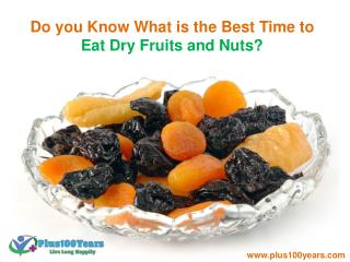 what is the Best Time to Eat Dry Fruits and Nuts