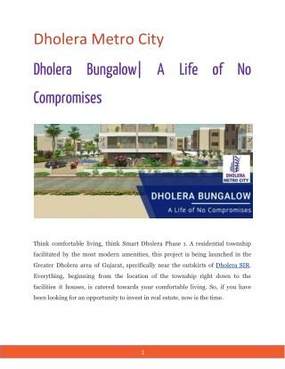 Dholera Bungalow  A Life of No Compromises