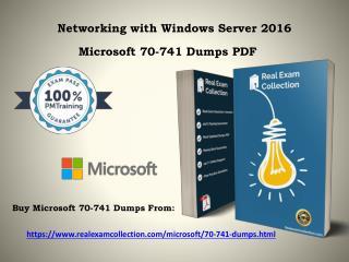 Pass4sure 70-741 Windows Server 2016 Dumps   RealExamCollection