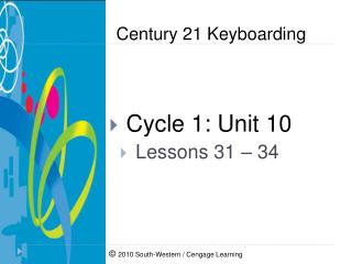 Cycle 1: Unit 10  Lessons 31 – 34
