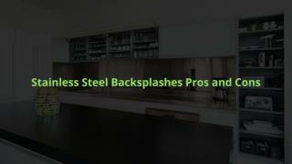 Stainless Steel Backsplashes Pros and Cons