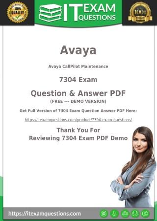 Avaya 7304 Dumps - Avaya 7304 PDF Questions and Answers   2018 Updated
