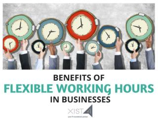 Benefits of Flexible Working Hours for Businesses