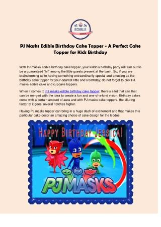 PJ Masks Edible Birthday Cake Topper - A Perfect Cake Topper for Kids Birthday
