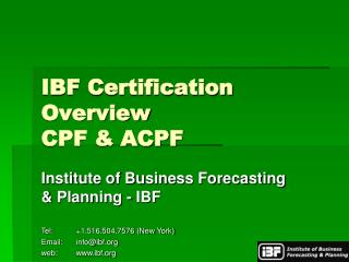 IBF Certification Overview CPF & ACPF