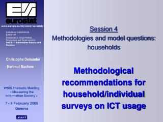 Session 4 Methodologies and model questions: households Methodological recommendations for household/individual  surveys