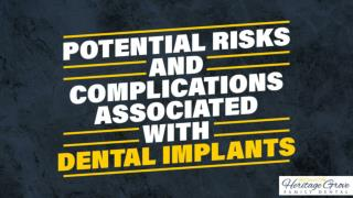 Potential Risks and Complications Associated With Dental Implants Plainfield IL