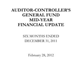 AUDITOR-CONTROLLER'S  GENERAL FUND MID-YEAR FINANCIAL UPDATE