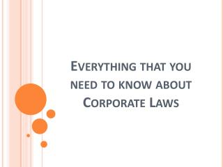 Everything That You Need to Know About CorporateLaws