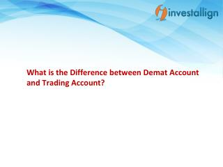 What is the Difference between Demat Account and Trading Account? - Investallign