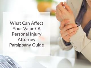 What Can Affect Your Value? A Personal Injury Attorney Parsippany Guide