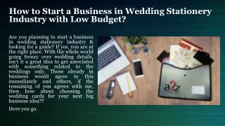 How to Start a Business in Wedding Stationery Industry with Low Budget?