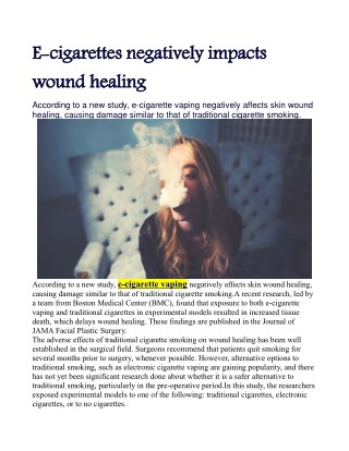 E-cigarettes negatively impacts wound healing