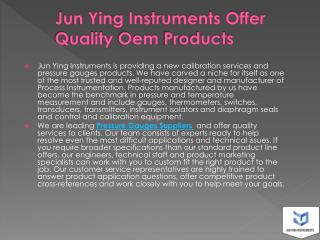 Jun Ying Instruments Offer Quality Oem Products