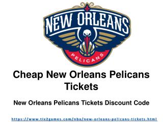 Cheapest New Orleans Pelicans Tickets
