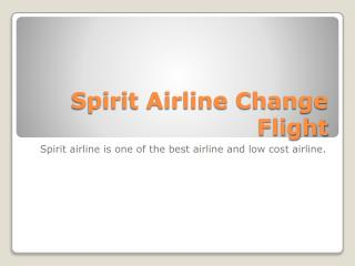 Change Flight Spirit Airlines