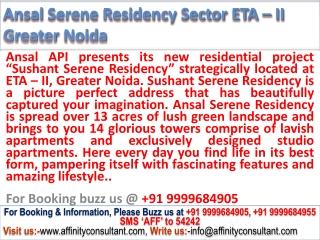 Ansal Serene Residency Sector ETA – II @ 09999684955