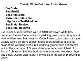Classic White Color for Bridal Gown