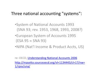 Three national accounting systems: