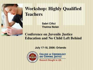 Workshop: Highly Qualified Teachers