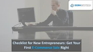 Checklist for new entrepreneurs get your first e commerce sale right