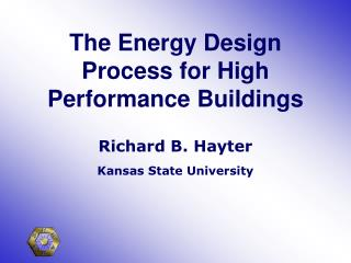 The Energy Design Process for High Performance Buildings