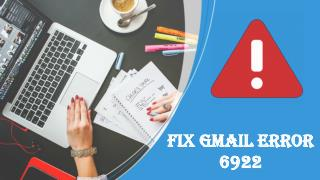 Gmail Error Code 6922