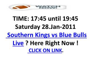 Southern Kings vs Blue Bulls Live Stream Rugby 2011 HD TV