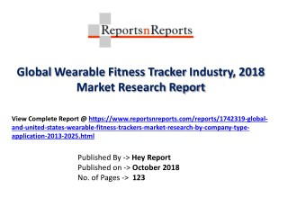 Global Wearable Fitness Tracker 2018 Recent Development and Future Forecast