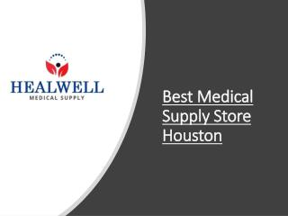 Best Medical Supply Store Houston