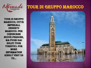 Tour di gruppo Marocco