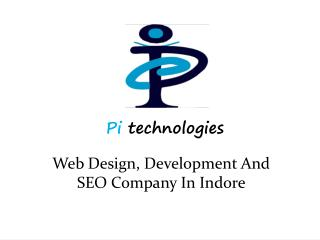 Web Design, Development And SEO Company In Indore