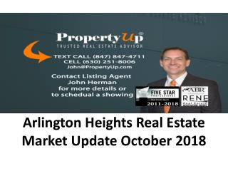 Arlington Heights Real Estate Market Update October 2018